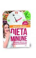 Dieta Minune. Drumul de la 120 la 60 de kilograme