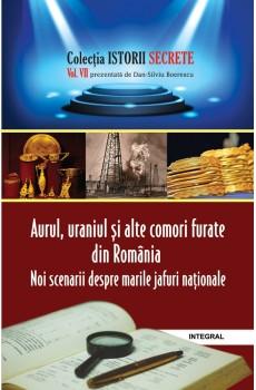 eBook - Aurul, uraniul și alte comori furate din România - Boerescu Dan-Silviu