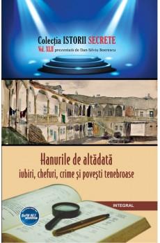eBook - Hanurile de altădată – iubiri, chefuri, crime și povești tenebroase - Boerescu Dan-Silviu