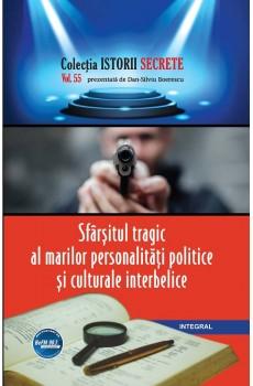 eBook - Sfârșitul tragic al marilor personalități politice și culturale interbelice - Boerescu Dan-Silviu