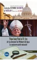 eBook - Papa Ioan Paul al II-lea – de la atentatul lui Mehmet Ali Agca la controversatele miracole