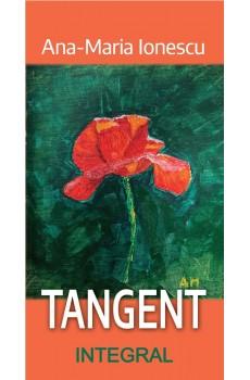 TANGENT (poeme) - Ionescu Ana-Maria