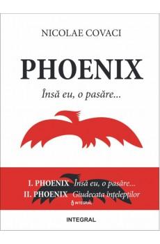 Phoenix: Vol. I + II - Covaci Nicolae