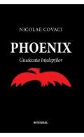 Phoenix: Giudecata înțelepților