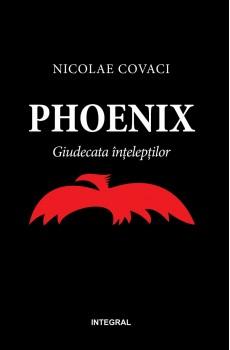 Phoenix: Giudecata înțelepților - Covaci Nicolae