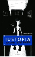 Iustopia - Welcome to the Machine