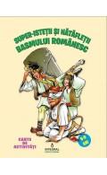 Super-isteții și nătăfleții basmului românesc