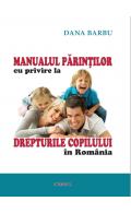 Manualul părinților cu privire la drepturile copiilor în România