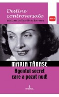 Maria Tănase. Agentul secret care a pozat nud