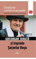 Gheorghe Dinică și legenda Șarpelui Roșu