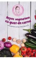 Rețete vegetariene cu gust de carne