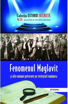 Fenomenul Maglavit și alte minuni petrecute pe teritoriul românesc - Boerescu Dan-Silviu