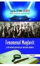Fenomenul Maglavit și alte minuni petrecute pe teritoriul românesc