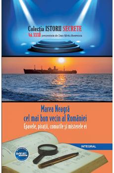 Marea Neagră – cel mai bun vecin al României. Epavele, pirații, comorile și misterele ei - Boerescu Dan-Silviu