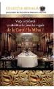 Viața cotidiană și sărbătorile familiei regale de la Carol I la Mihai I