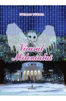 Virusul Mileniului - Țurlea Stelian